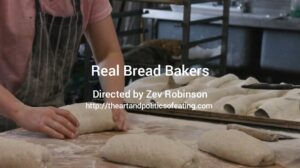 Documental: Real Bread Bakers